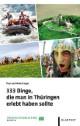 333 Dinge, die man in Thüringen erlebt haben sollte