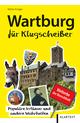 Wartburg für Klugscheißer