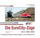 Die EuroCity-Züge Bd. 2