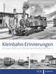 Kleinbahn-Erinnerungen 2