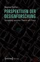 Perspektiven der Designforschung