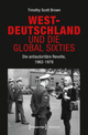 Westdeutschland und die Global Sixties