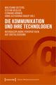 Die Kommunikation und ihre Technologien