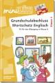 miniLÜK - Grundschulabschluss Wortschatz Englisch