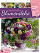 Zauberhafte Blumendeko - Wochenplaner 2019