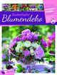 Zauberhafte Blumendeko - Wochenplaner 2020