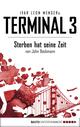 Terminal 3 - Folge 1