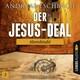 Der Jesus-Deal, Folge 3: Abendmahl