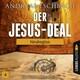 Der Jesus-Deal, Folge 4: Neubeginn