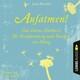 Aufatmen! - Das kleine Hörbuch für Entspannung und Energie im Alltag (Ungekürzt)