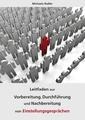 Leitfaden zur Vorbereitung, Durchführung und Nachbereitung von Einstellungsgesprächen