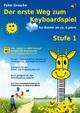 Der erste Weg zum Keyboardspiel (Stufe 1)
