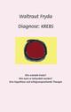 Diagnose: Krebs