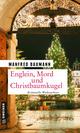 Englein, Mord und Christbaumkugel
