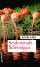 Seidenstadt-Schweigen