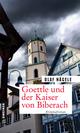 Goettle und der Kaiser von Biberach