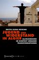 Jugend und Widerstand in Algier