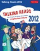 Talking Heads 2012