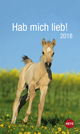Hab mich lieb!: Pferde 2018