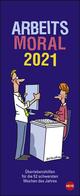 Arbeitsmoral 2021