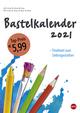 Bastelkalender weiß A4 Kalender 2021