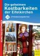 Die geheimen Kostbarkeiten der Eifelkirchen