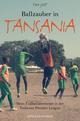 Ballzauber in Tansania