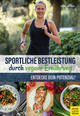 Sportliche Bestleistung durch vegane Ernährung