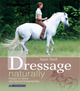Dressage naturally