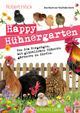 Happy Hühnergarten - Das Buch zur YouTube-Serie