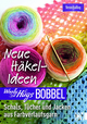 Woolly Hugs Bobbel Neue Häkel-Ideen