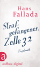 Strafgefangener, Zelle 32