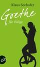 Goethe für Eilige