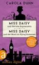 Miss Daisy und die tote Sopranistin & Miss Daisy und der Mord im Flying Scotsman