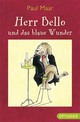 Herr Bello und das blaue Wunder