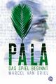 Pala - Das Spiel beginnt