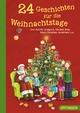 24 Geschichten für die Weihnachtstage