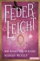 FederLeicht - Wie Schatten im Licht