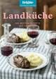 Brigitte Kochbuch-Edition: Landküche
