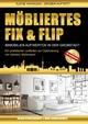 Möbliertes Fix und Flip