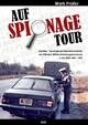 Auf Spionage Tour