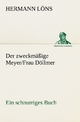 Der zweckmäßige Meyer/Frau Döllmer