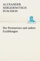 Der Postmeister und andere Erzählungen