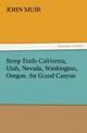 Steep Trails California, Utah, Nevada, Washington, Oregon, the Grand Canyon