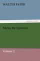 Marius the Epicurean - Volume 2