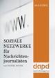 Soziale Netzwerke für Nachrichtenjournalisten