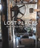 Lost Places in der Region Stuttgart