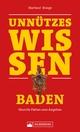 Unnützes Wissen: Baden