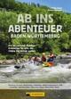 Ab ins Abenteuer. Die coolsten Outdoor-Events in Baden-Württemberg.