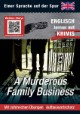 A Murderous Family Business